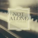 NotAlone_Thurlow_November1
